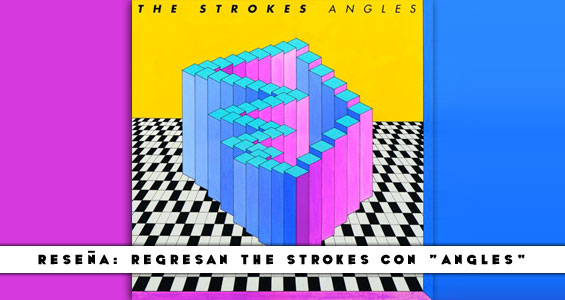 Resena-TheStrokes-Angles