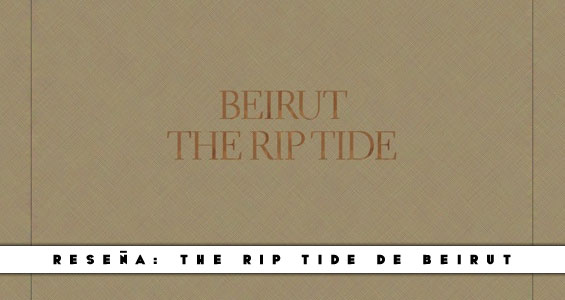 Resena-TheRipTide-Beirut