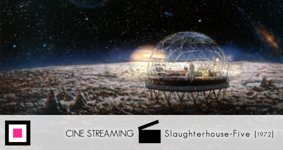 CineStreaming-Slaughterhouse-Five